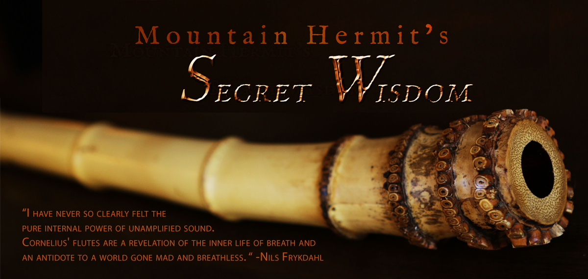 http://www.corneliusboots.com/wp-content/uploads/2014/07/Mountain-Hermits-Secret-Wisdom-as-header.jpg